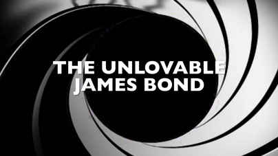 The Unlovable James Bond