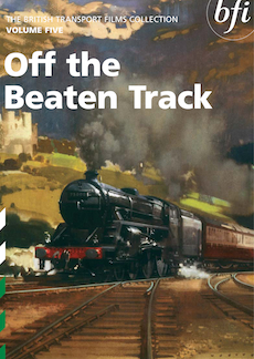 Buy British Transport Films Volume Five: Off the Beaten Track on DVD and Blu Ray