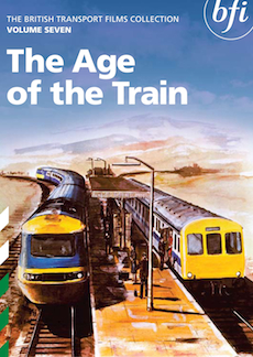 Buy British Transport Films Volume Seven: The Age of the Train on DVD and Blu Ray
