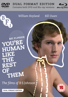 Buy You're Human like the Rest of Them: The Films of B S Johnson on DVD and Blu Ray