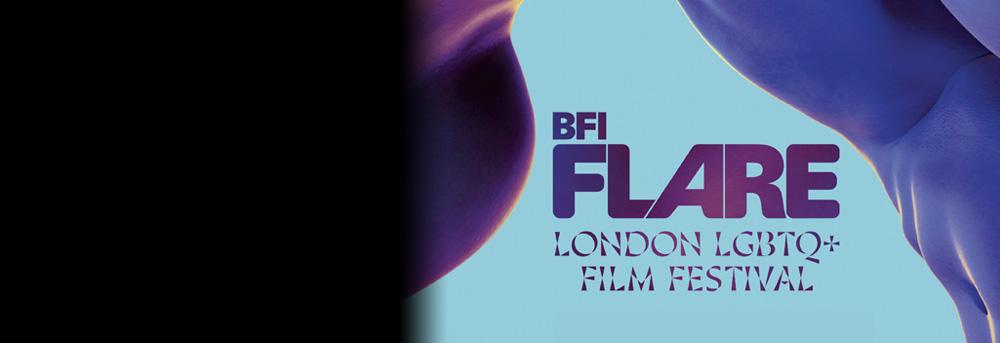 Bfi Flare London Lgbtq Film Festival