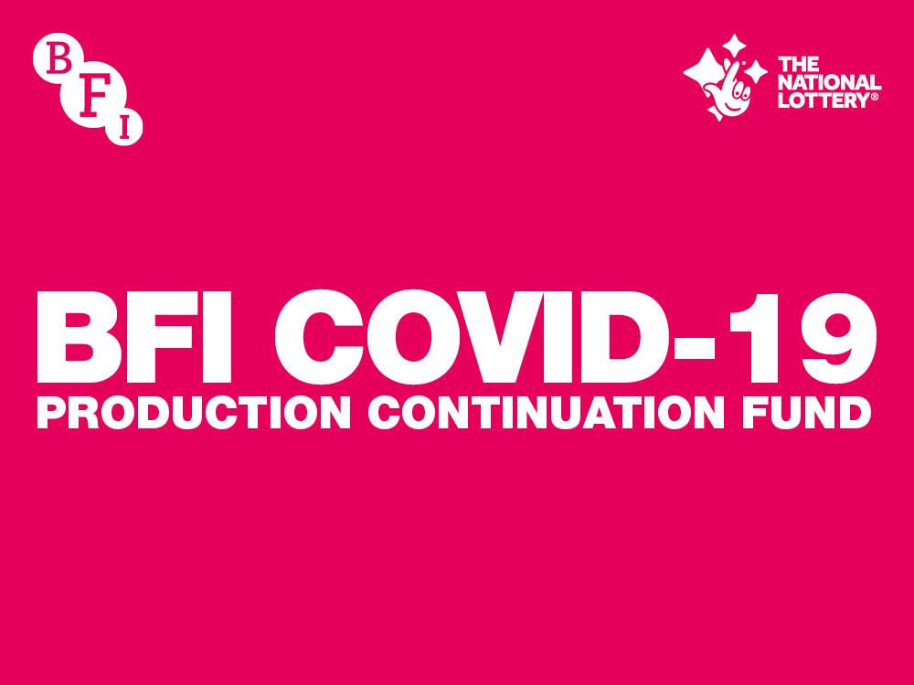 BFI COVID-19 Production Continuation Fund