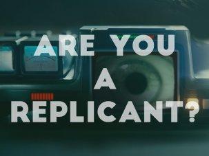 Are you a replicant?