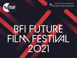 Submissions now open for BFI Future Film Festival 2021
