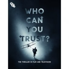 Who Can You Trust?: The Thriller in Film and Television