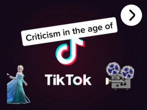 Criticism in the age of TikTok – a video essay