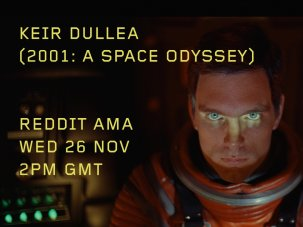 Ask Me Anything with Keir Dullea from 2001: A Space Odyssey - image