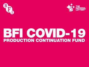 BFI COVID-19 Production Continuation Fund - image