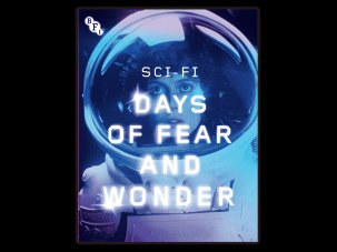 Sci-Fi: Days of Fear and Wonder – A BFI Compendium