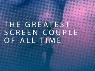 The Greatest Screen Couple of All Time