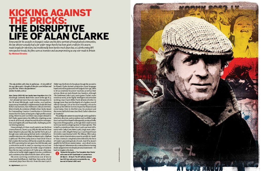 Kicking against the Pricks: The Disruptive Life of Alan Clarke
