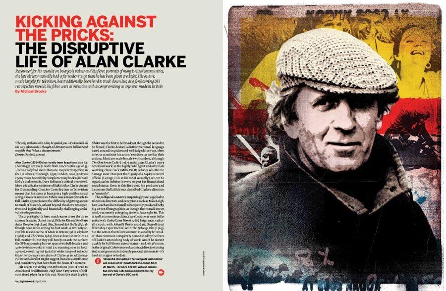 Kicking against the Pricks: The Disruptive Life of Alan Clarke