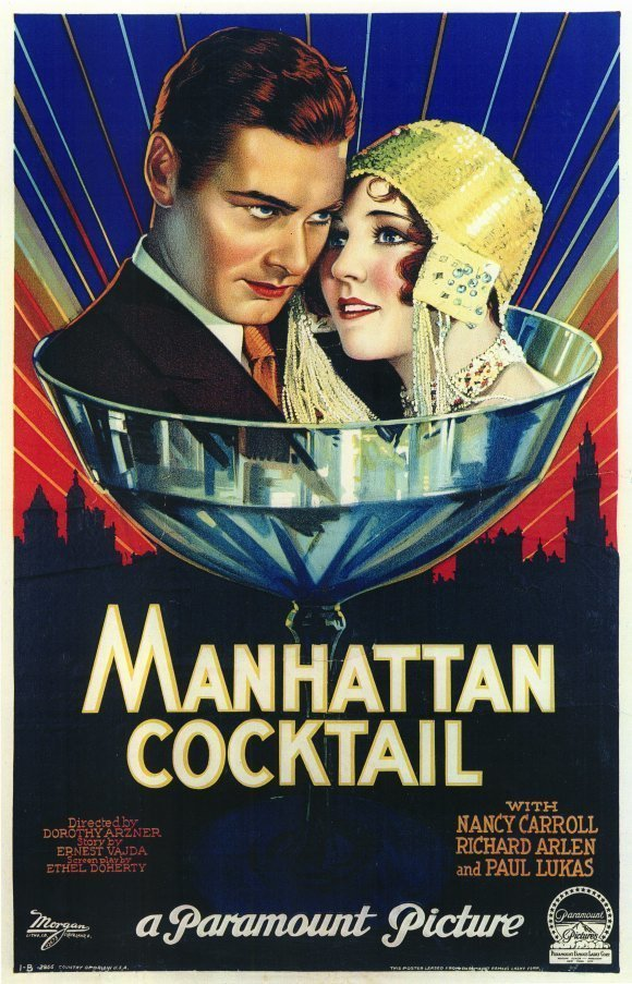 The poster for Dorothy Arzner's lost 1928 film Manhattan Cocktail