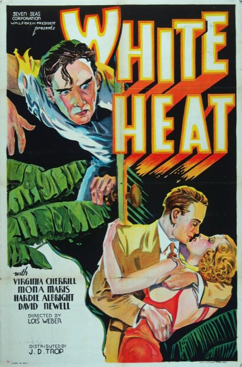 The poster for Lois Weber's lost 1934 film White Heat – the only sound film she directed