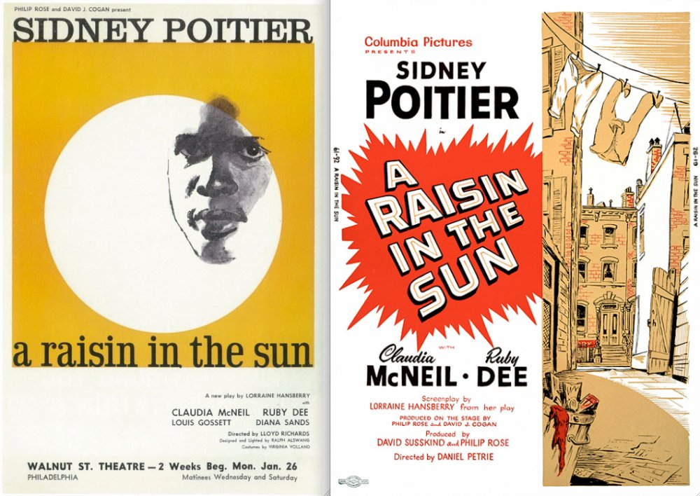 Spot the difference between this 1959 poster for the Broadway production of A Raisin in the Sun and the design for 1961 film (both starring Sidney Poitier)