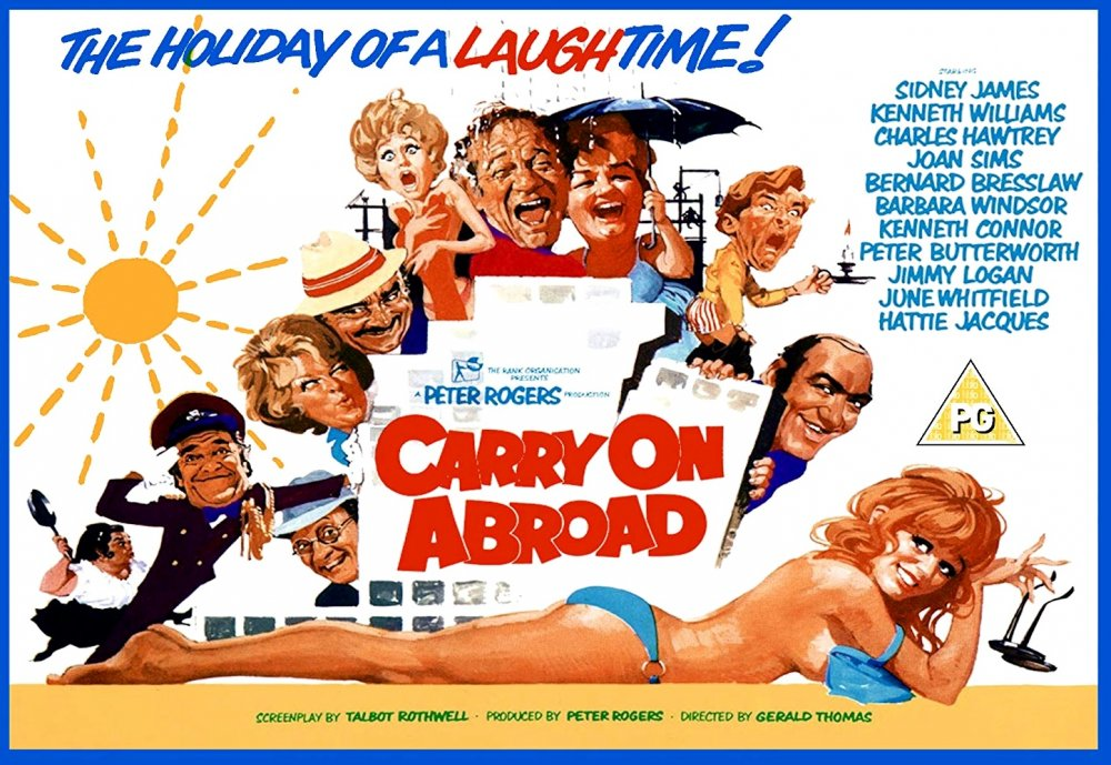 <strong>Carry On Abroad (1972)</strong>. Illustration by Arnaldo Putzu from a design by Eric Pulford. The Carry Ons continue in mildly topical 70s vein, spoofing the then-new fad for cheap package holidays on the Costa Plonka. Artist Arnaldo Putzu had recently taken over from colleague (and friend) Renato Fratini after the latter decamped to Mexico City to avoid backdated tax bills. Peeping around the corner at bottom-left is Charles Hawtrey in what proved his final series appearance – he ill-advisedly argued with producer Peter Rogers about money and billing, and was never hired again