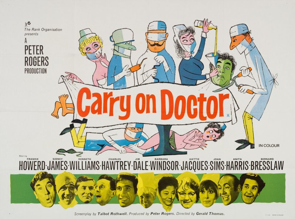 <strong>Carry On Doctor (1967)</strong>. Design and illustration by Terence 'Larry' Parkes. This is a unique one-off. For some reason all the usual illustrators were dropped for this entry, and the poster instead given to newspaper-cartoonist Parkes. There was some precedent for this, as Parkes had actually provided several of the earlier films' title-sequence cartoons (including Cleo), but the lack of recognisable caricatures here meant the star photo-strip line-up along the bottom became a necessity