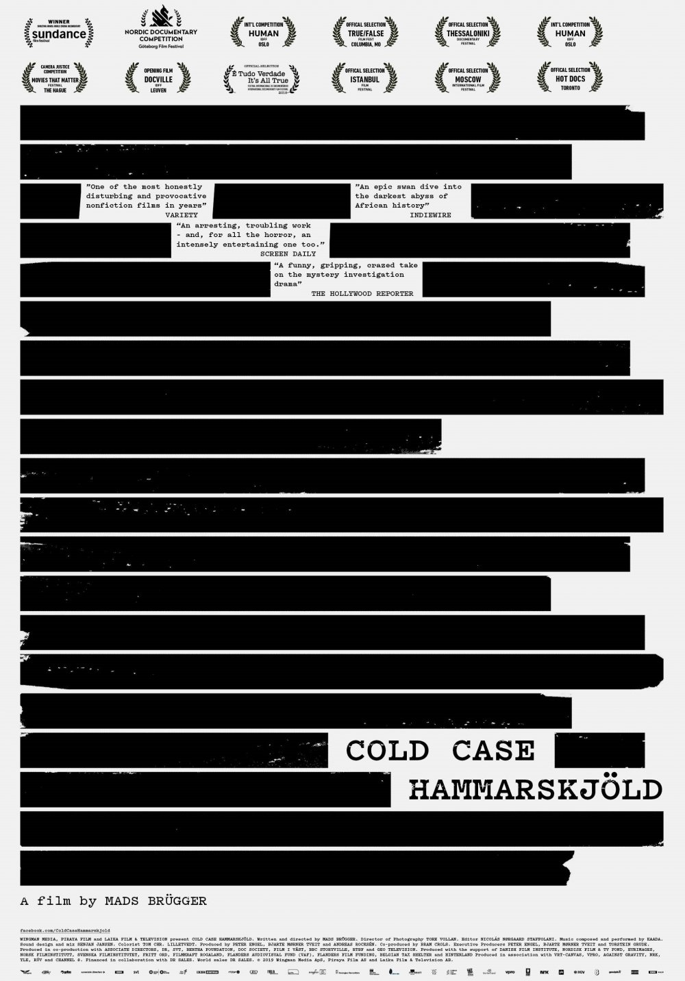 <strong>Cold Case Hammarskjöld</strong>  This wild, stranger-than-fiction documentary depicts the most disturbing true-crime investigation you're likely to have seen in recent years