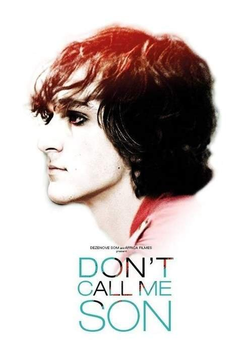 Don't Call Me Son (2016) poster