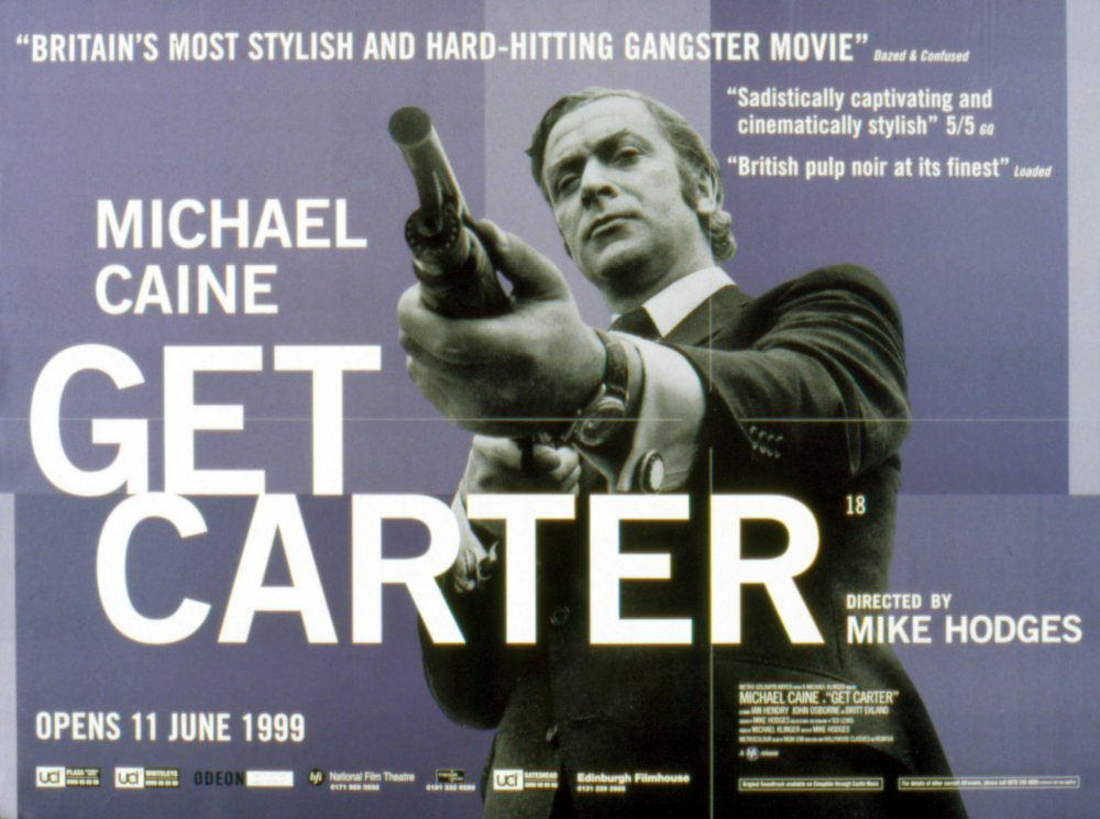 The 1999 rerelease poster for Get Carter (1971)