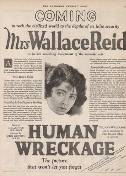 A newspaper ad for Human Wreckage, by Dorothy Davenport aka 'Mrs Wallace Reid'