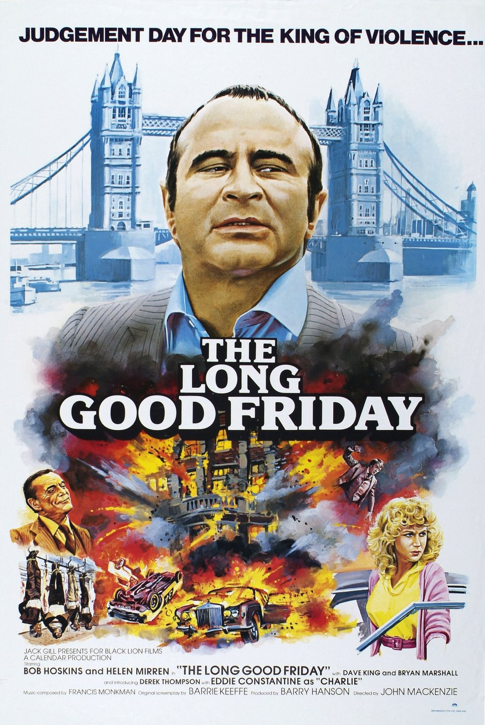 The poster for The Long Good Friday (1979), which turned Hoskins into a big-screen star, playing a ruthless gangland boss and political player. It remains an undisputed peak of the British gangster movie