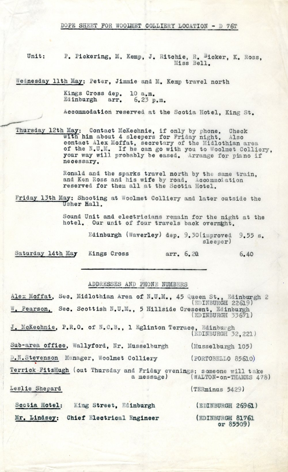 The shooting schedule. James Ritchie, who later became a director and producer at British Transport Films, was the item's director of photography, assisted by Ron Bicker, who was later promoted to director of photography. Kenneth Ross was the freelancer hired in for the sound recording