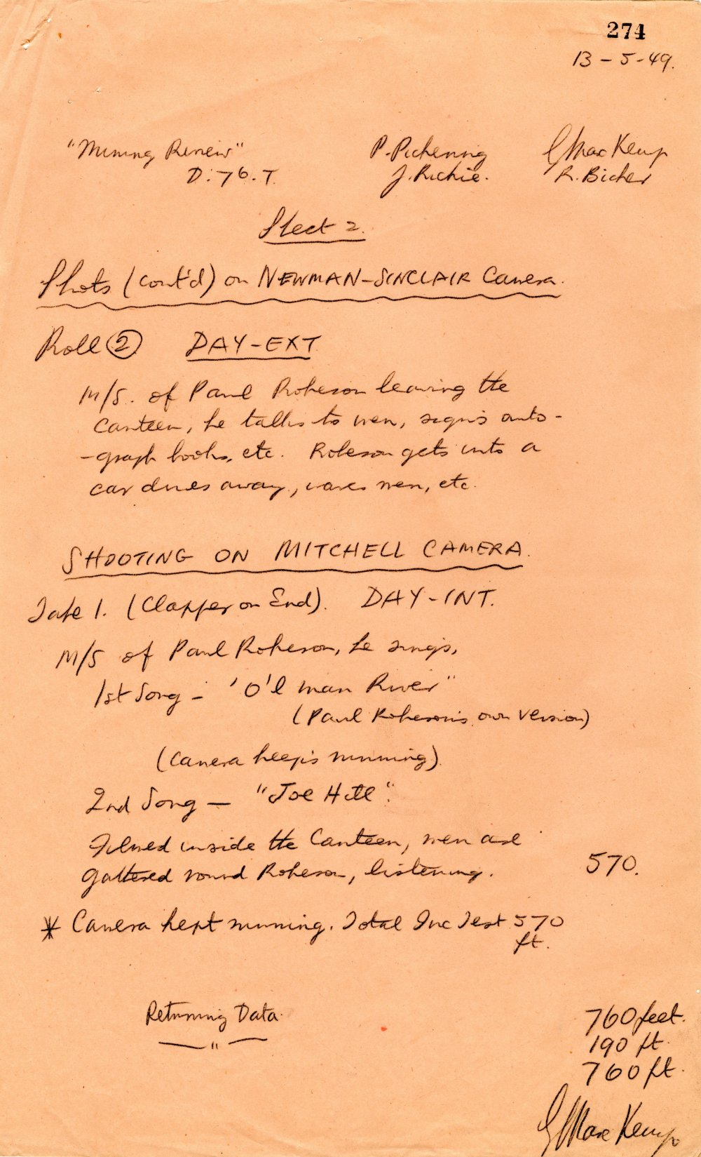 The file includes three pages of shooting reports, which record that a Mitchell camera was used for Robeson's singing, while the Newman Sinclair, containing silent stock, was used to shoot everything else in the film. This page interestingly shows that in the event Robeson sang two songs. 'Ol' Man River' (Robeson's signature song) wasn't used in the edit, while 'Joe Hill' became the centrepiece of the film