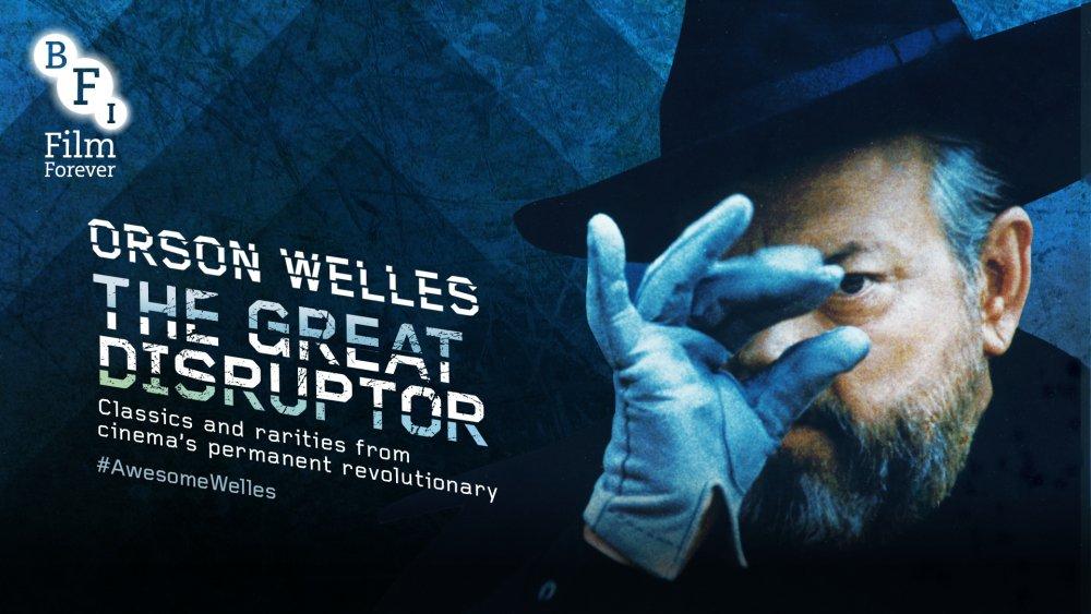 Orson Welles: The Great Disruptor season artwork