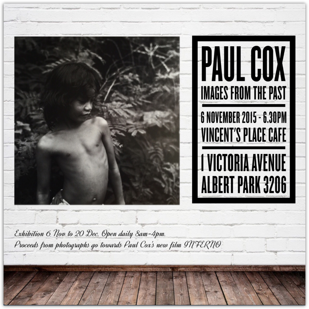 The poster for an exhibition of Paul Cox's photography at Vincent's Place in November 2015