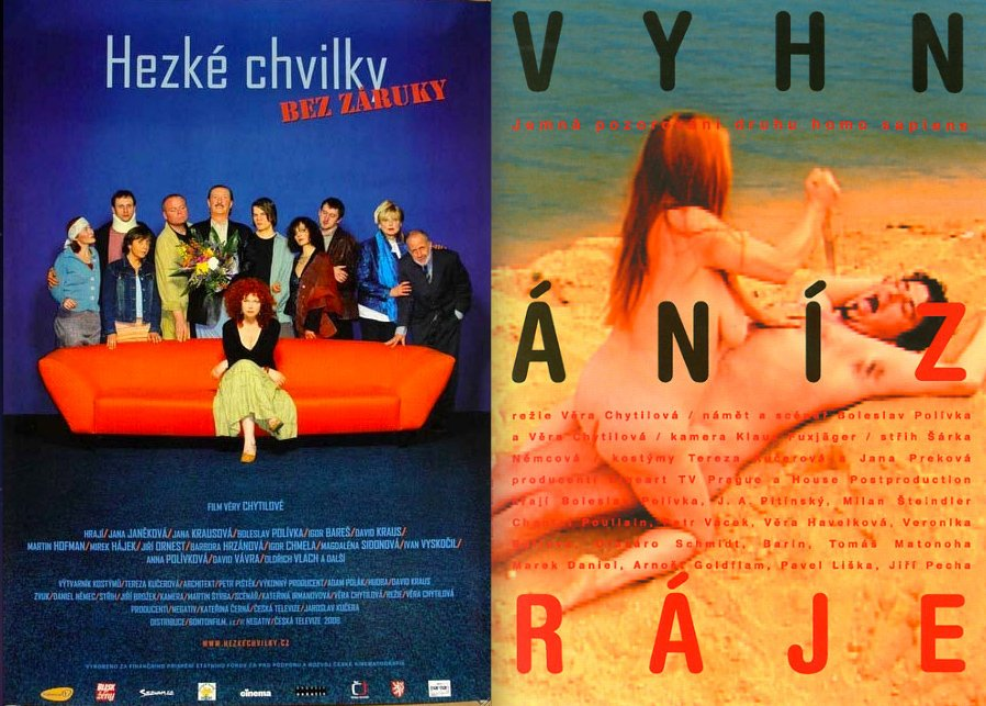Left: a more conventional poster for Chytilová's last film Pleasant Moments (Hezké chvilky bez záruky, 2006). Right: a slightly more adventurous photographic design for Expulsion from Paradise (Vyhnání z ráje, 2001). Both were created by unknown designers working for advertising agencies.