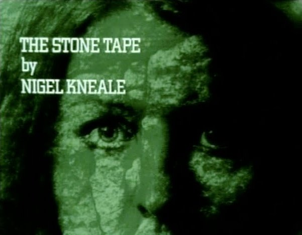 The Stone Tape (1972)
