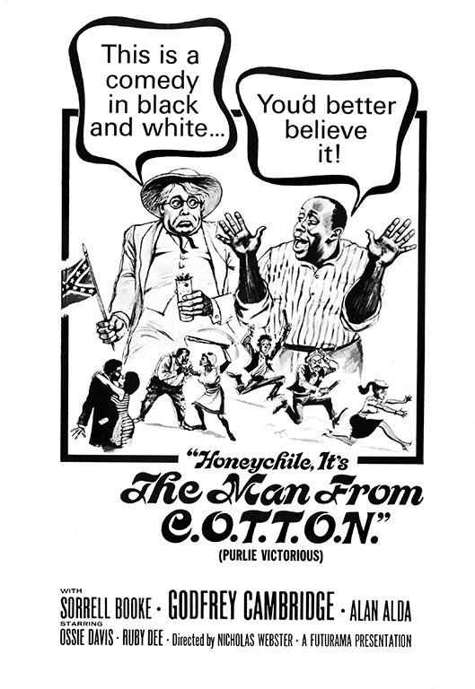 The poster for Ossie Davis's 1963 satire The Man from C.O.T.T.O.N. (aka Gone are the Days!), which brings race to the fore.