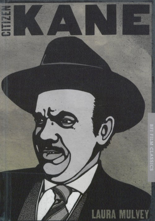 Citizen Kane (BFI Film Classics) by Laura Mulvey