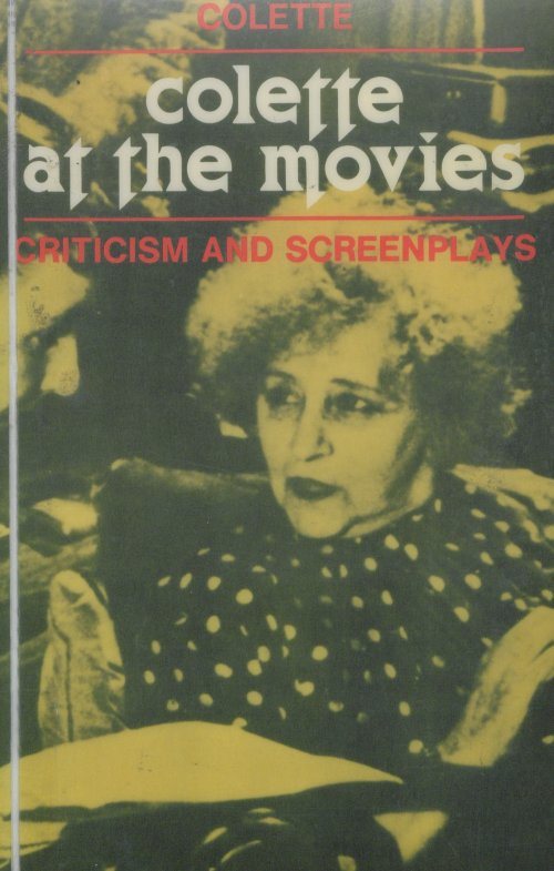 Colette at the movies: Criticism and screenplays, 1980 book cover