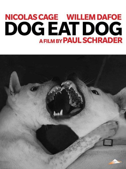A poster for Paul Schrader's Dog Eat Dog (2016)