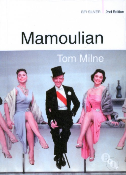 Mamoulian (BFI Silver) by Tom Milne