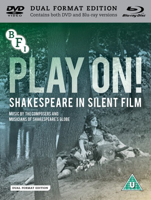 Play On! Shakespeare in Silent Film dual format edition packshot