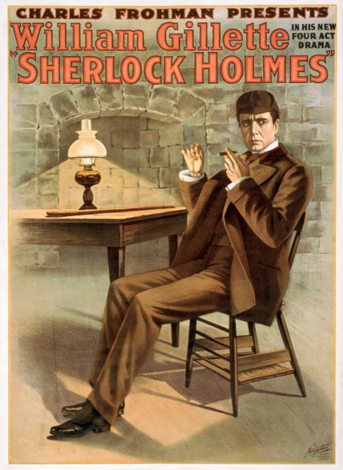 A poster for William Gillette's 1899 stage hit as Conan Doyle's master sleuth