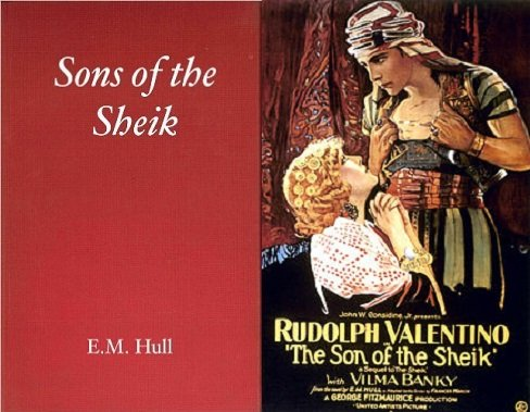 The Son of the Sheik – the book and the film