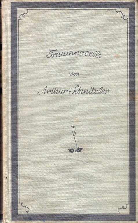 The first (1926) edition of Arthur Schnitzler's Traumnovelle