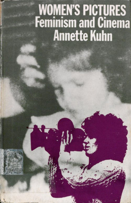 Women's Pictures: Feminism and Cinema by Annette Kuhn book cover