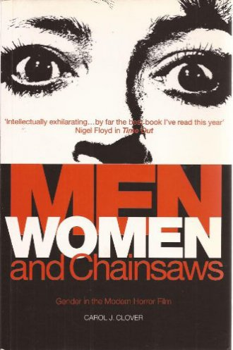 Clover's seminal book Men Women and Chainsaws