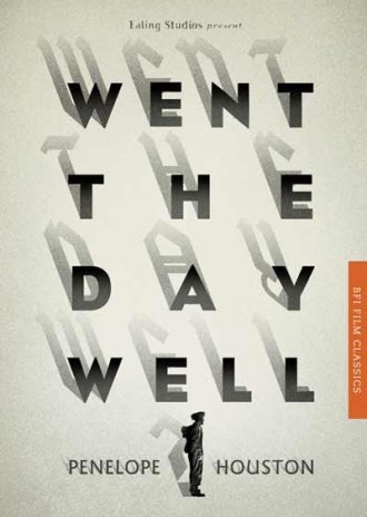 Houston's 1992 inaugural BFI Classic on Went the Day Well?, republished in 2012